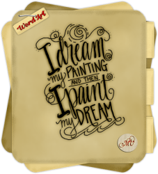 Paint My Dream Word Art